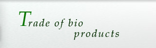 Trade of bio products